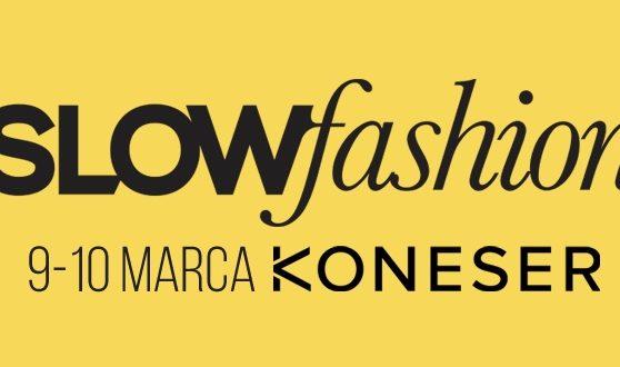 Marki, dzięki którym targi Slow Fashion są coraz bardziej SLOW